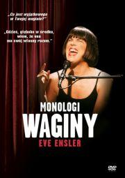 Monologi Waginy (Vagina Monologues, 2002)